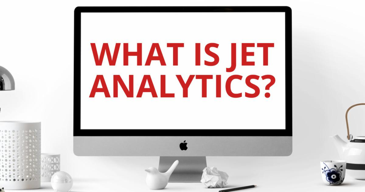 What is Jet Analytics?