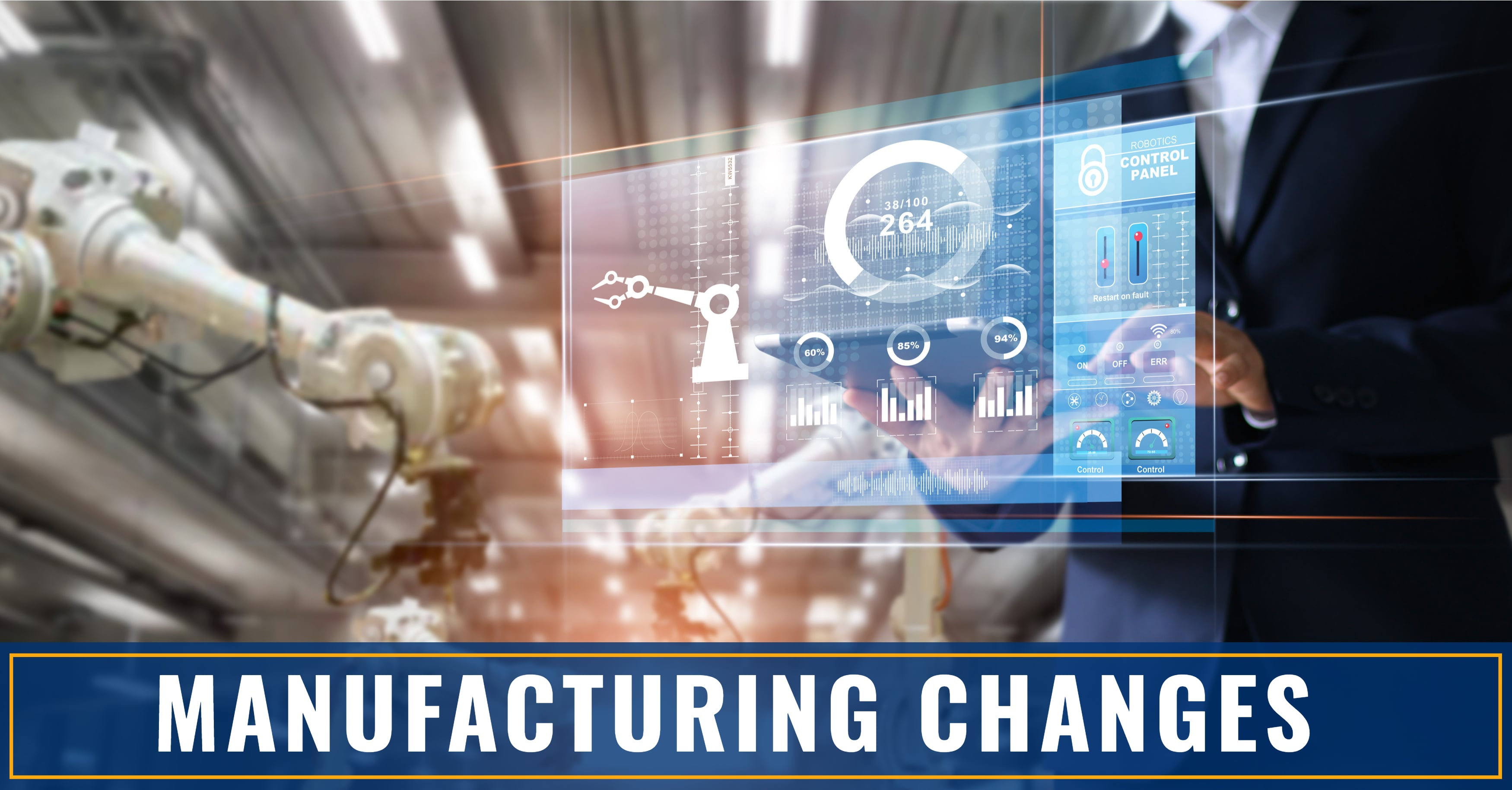 How to Keep Up with Manufacturing Changes