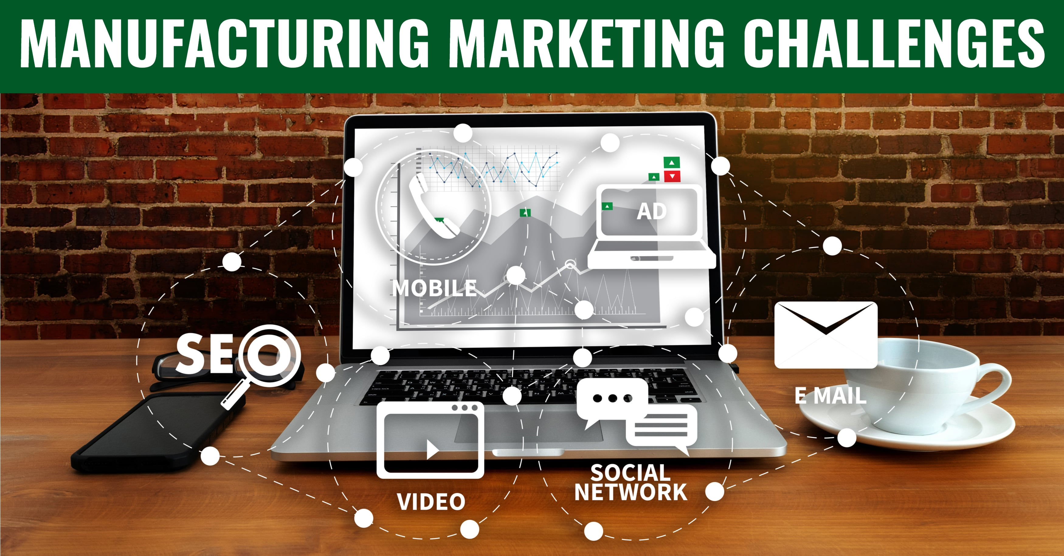 3 Marketing Challenges for Manufacturers