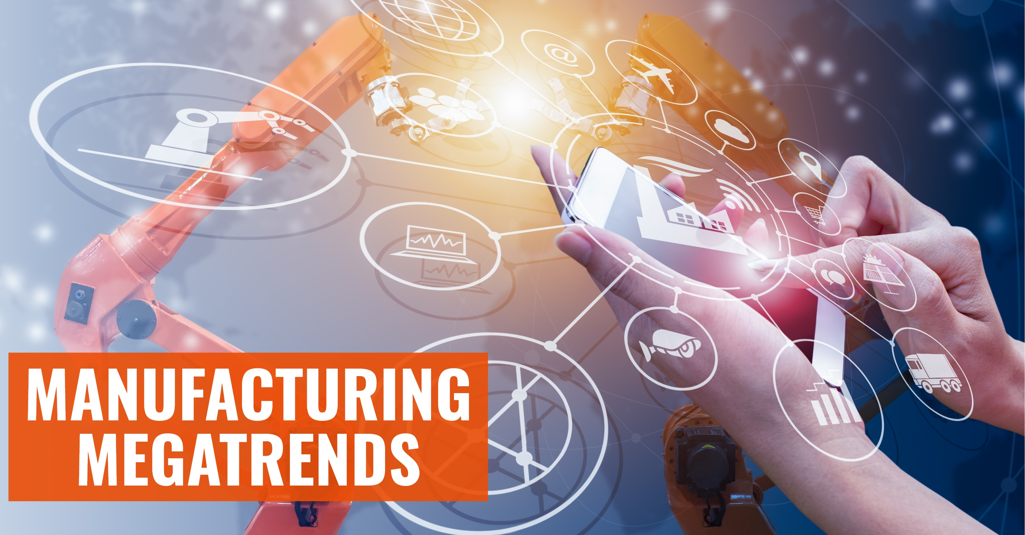 How Will ERP Help Manufacturers Face Megatrends?