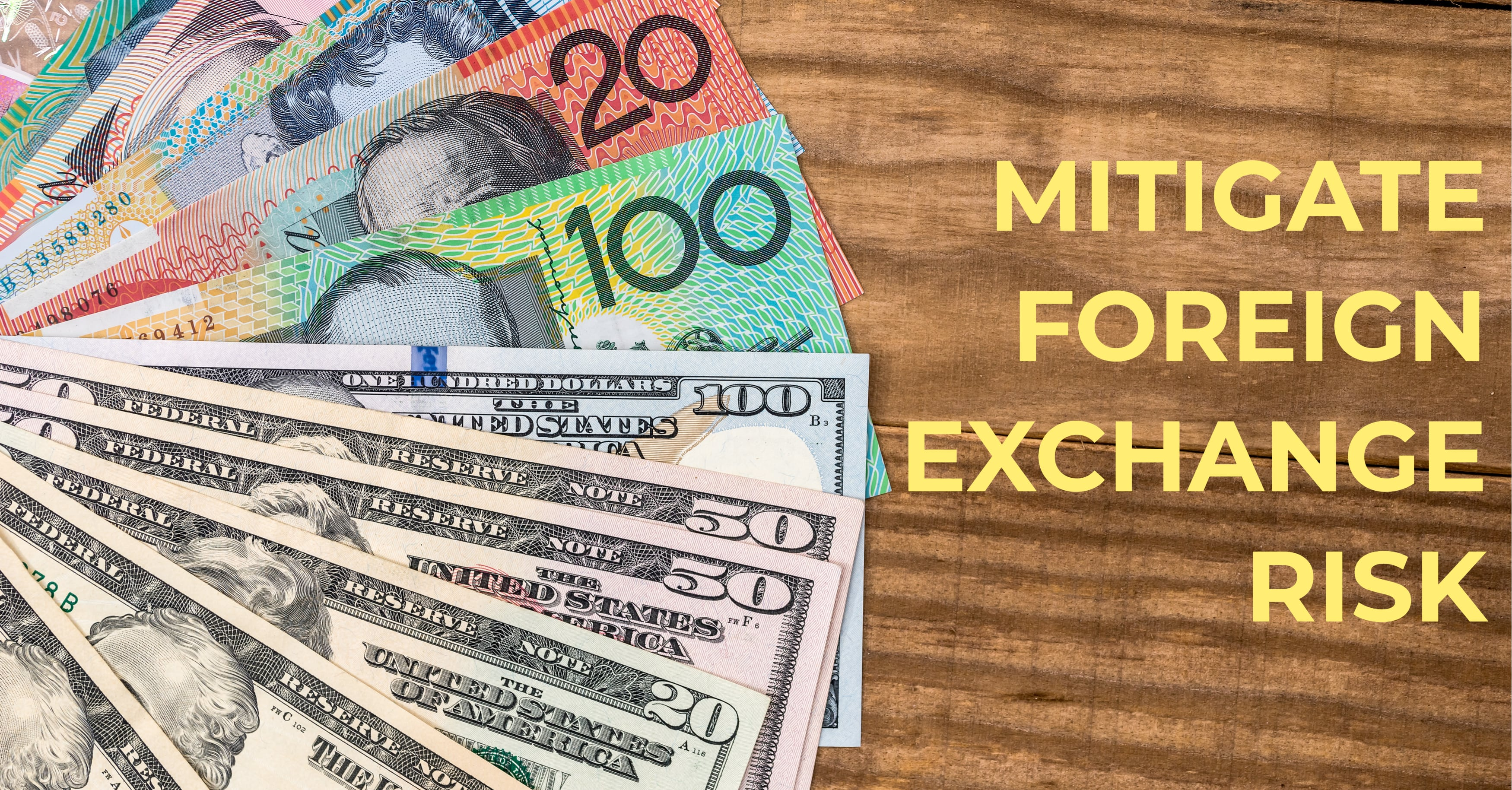 How to Mitigate Foreign Exchange Risk