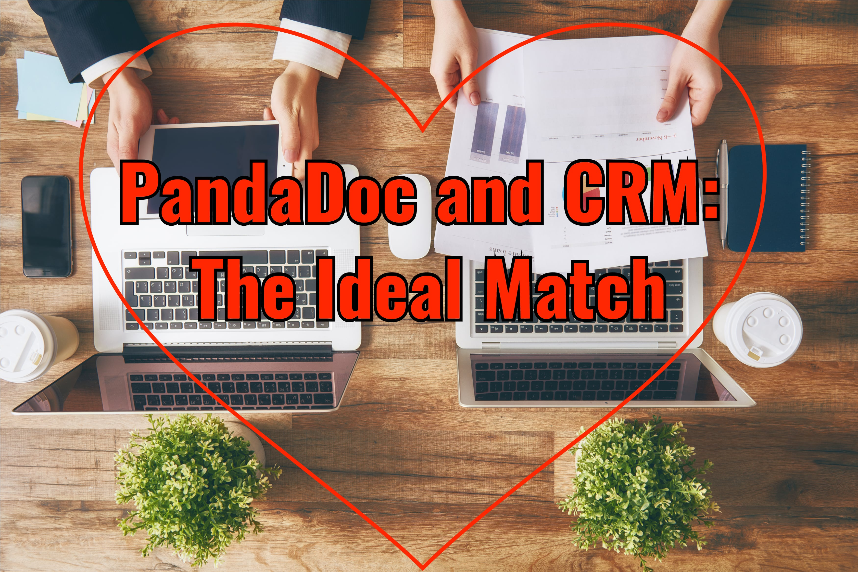 PandaDoc and CRM: The Ideal Match
