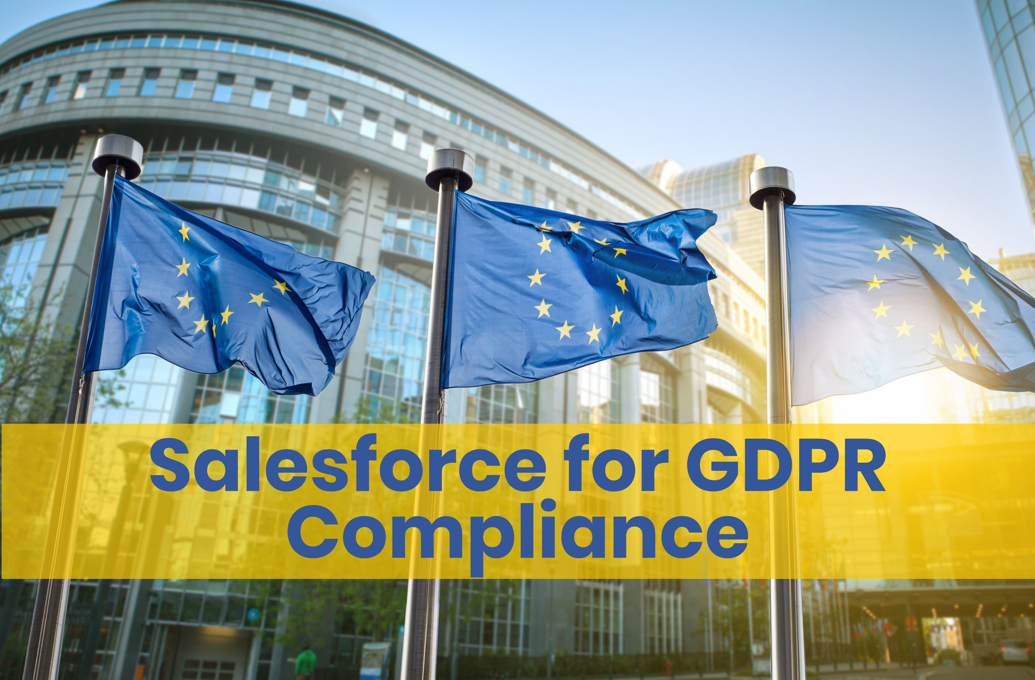 Salesforce Prepares Businesses for the GDPR