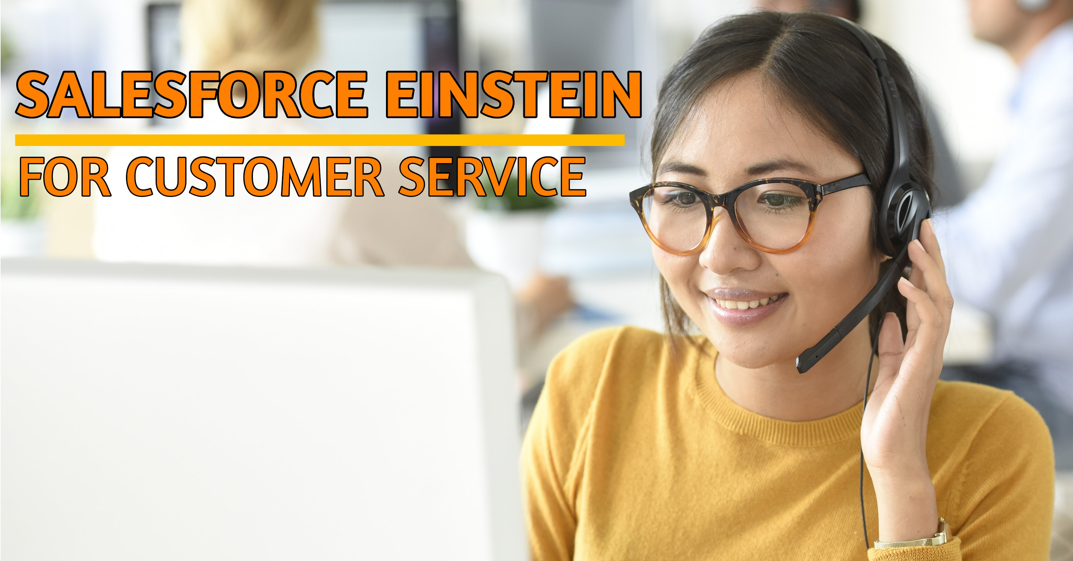 Salesforce Einstein Debuts Customer Service Tools