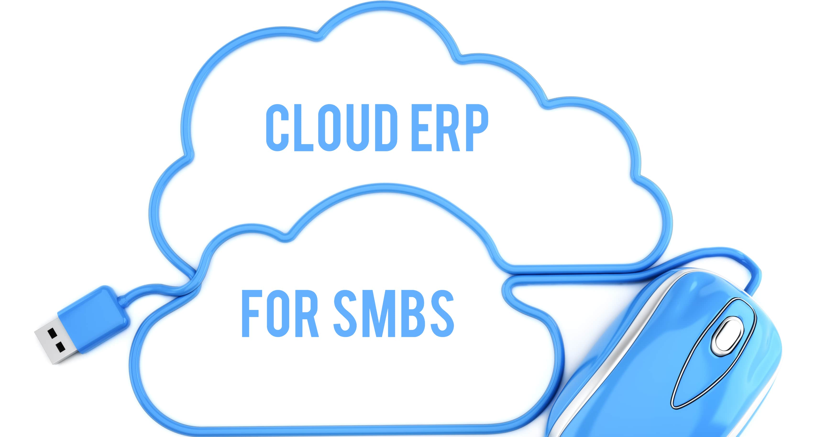 Why is Cloud ERP a Perfect Fit for SMBs?