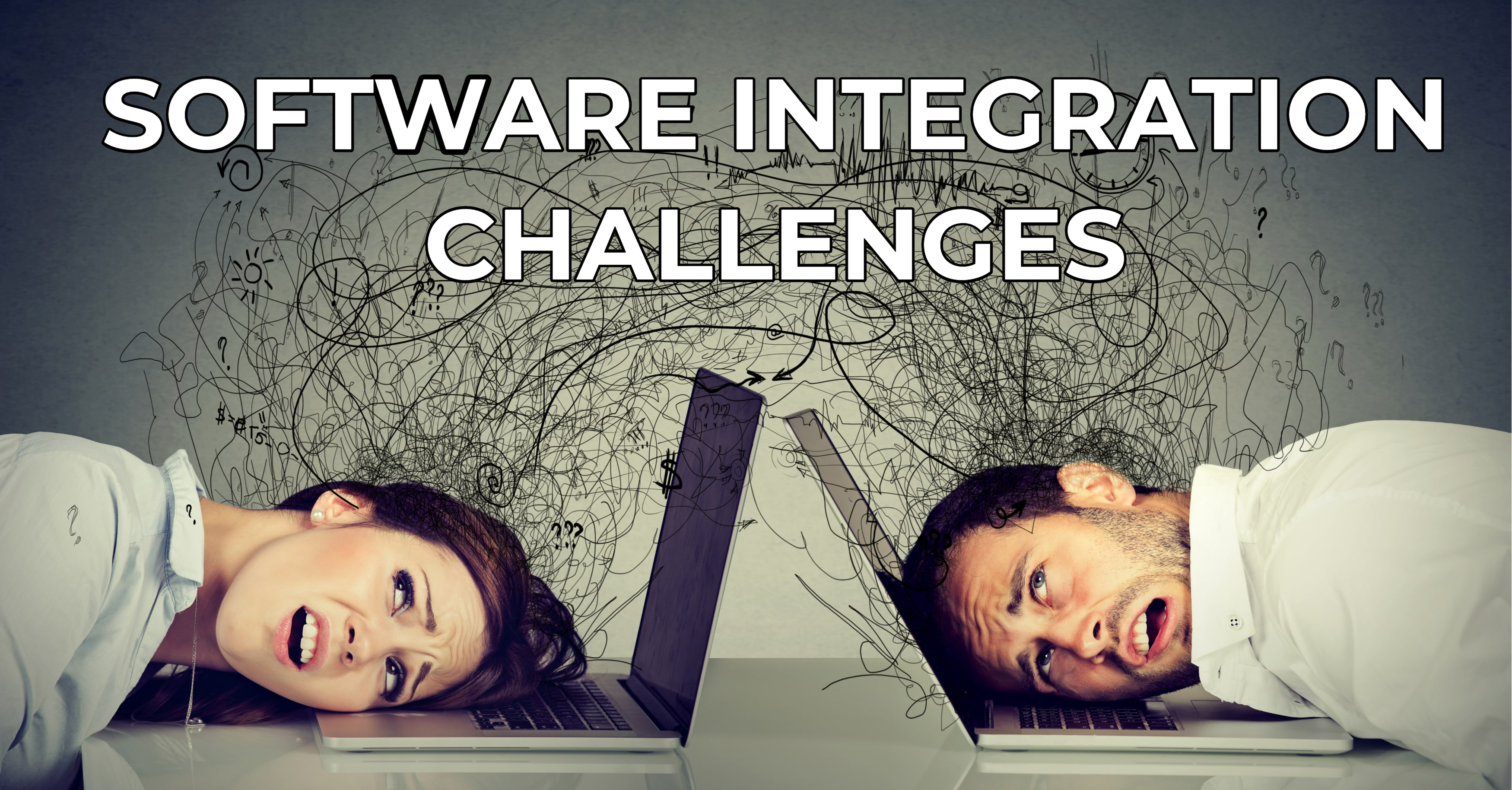 Biggest Software Integration Challenges