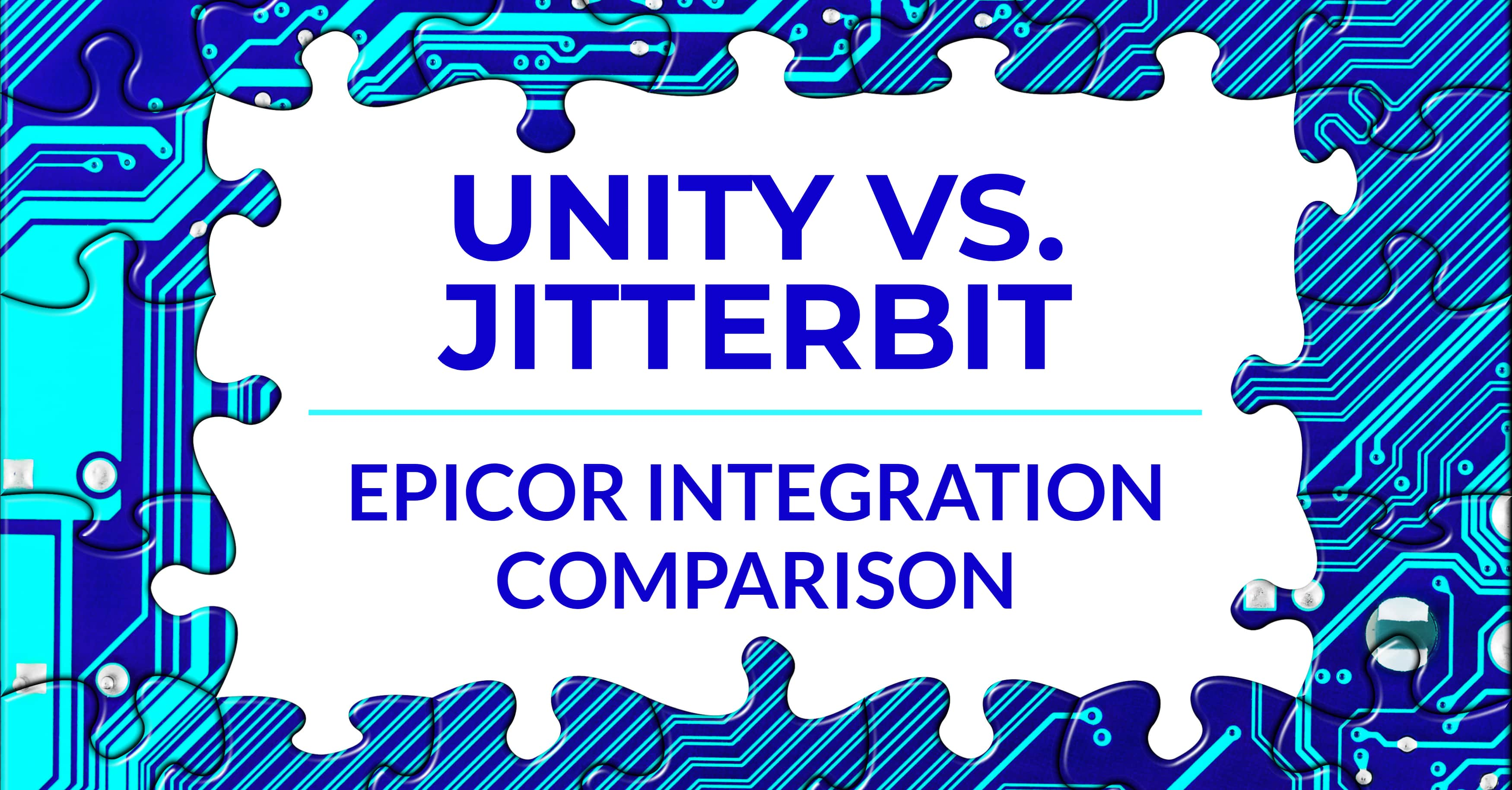 Unity vs. Jitterbit: Epicor Integration Comparison